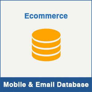 Ecommerce Mobile Number Database & Email Database