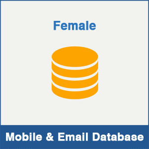 Female Mobile Number Database & Email Database