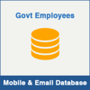 Government Employees Mobile Number Database & Email Database