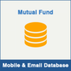 Mutual Fund Mobile Number Database & Email Database