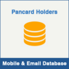 Pancard Holders Mobile Number Database & Email Database